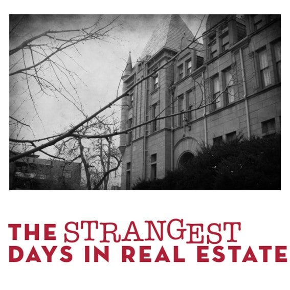 The Strangest Days in Real Estate